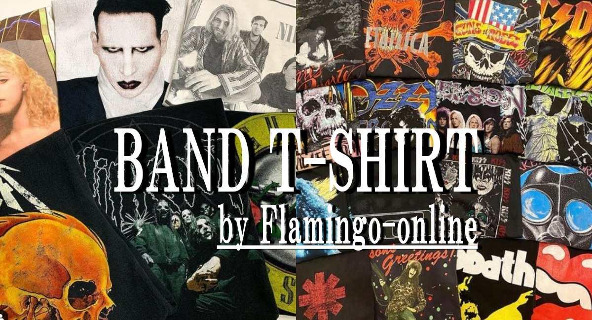フラミンゴオンラインのバンドTシャツ特集